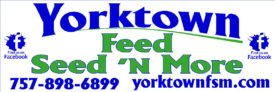 Yorktown Feed Seed 'N More - Animal feed and bulk seed